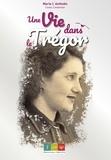 Marie L'Anthoën - Une vie dans le Trégor.