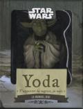 Chronique Editions - Yoda, le manuel Jedi - Coffret avec un livre, une figurine et des stickers.
