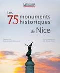 Zoran Sojic - Les 75 monuments historiques de Nice.