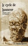 Christian Léourier - Le cycle de Lanmeur Intégrale Tome 1 : Les Contacteurs.