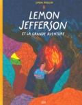 Simon Roussin - Lemon Jefferson et la grande aventure.