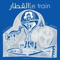 Salah Elmour - Le train.