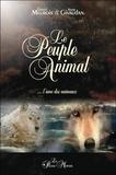 Daniel Meurois et Anne Givaudan - Le peuple animal - L'âme des animaux.