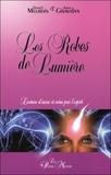 Daniel Meurois et Anne Givaudan - Les Robes de Lumière - Lectures d'aura et soins par l'esprit.