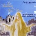 Daniel Meurois - Le testament des trois Maries - L'Enseignement du Christ au féminin. 2 CD audio