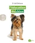 Joël Dehasse - L'éducation du chien.