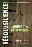 Greg-S Reid - Resolusilience : réfléchissez et devenez riche - Le pouvoir de la persévérance.
