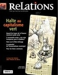 Jean-Claude Ravet et Catherine Caron - Relations. No. 777, Mars-Avril 2015 - Halte au capitalisme vert.
