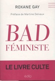 Roxane Gay - Bad féministe.