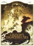 Stéphane Betbeder et  Djief - Liaisons dangereuses - Préliminaires Tome 3 : L'hallali des amants.