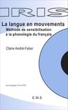 Claire André-Faber - La langue en mouvements - Méthode de sensibilisation à la phonologie du français. 1 DVD