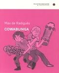 Cowabunga / Max de Radiguès | Radiguès, Max de. Auteur. Illustrateur