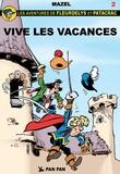 Mazel - Les aventures de Fleurdelys et Patacrac Tome 2 : Vive les vacances.