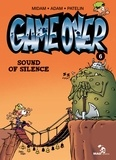 Midam et  Adam - Game Over Tome 6 : Sound of silence.
