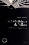 Benoît Peeters - La Bibliothèque de Villers suivi de Tombeau d'Agatha Christie.
