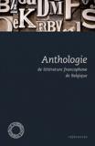 Jean-Marie Klinkenberg - Anthologie de littérature francophone de Belgique.
