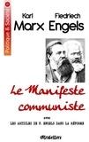 Friedrich Engels - Le manifeste communiste - Avec les articles de F. Engels dans la Réforme (1847-1848).