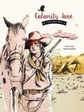 Calamity Jane l'indomptable / Anne Loyer | Loyer, Anne (1969-....)
