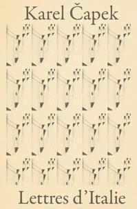 Karel Capek - Lettres d'Italie.