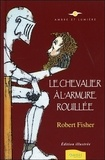Le chevalier à l'armure rouillée / Robert Fisher | Fisher, Robert