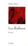 Marie Perny - Les Radieux.