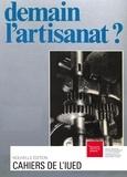 René Barbey et Yvonne Preiswerk - Demain l'artisanat?.