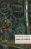 Pavel Melnikov-Petcherski - Dans les forêts.