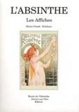 Marie-Claude Delahaye - L'absinthe - Les affiches.