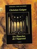Christian Guigue - Les planches de l'Apprenti.
