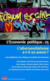 Bruno Rebelle et René Passet - L'Economie politique N° 25 : L'altermondialisme a-t-il un avenir ?.