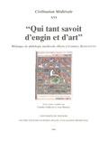 Claudio Galderisi et Jean Maurice - Qui tant savoit d'engin et d'art - Mélanges de philologie médiévale offerts à Gabriel Bianciotto.