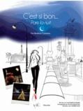 Béatrice Cointreau - C'est si bon... Paris la nuit.