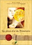 Michel Caffier - Les pièces d'or du Téméraire.