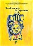 Michel Caffier - Il était une voix... les Mascarons.