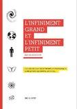 L'infiniment grand et l'infiniment petit : Prolégomènes à trois théories fondamentales : la relativité, les quanta, le chaos... / Michel Petit | Petit, Michel (1954-....). Auteur