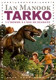 Ian Manook - Tarko Tome 1 : L'homme à l'oeil de diamant.