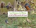 Dominique Tissier et Loïc Le Comte - Les Oiseaux du Rhône et la Métropole de Lyon.