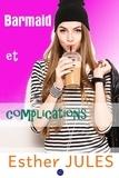 Esther Jules - Barmaid et complications.