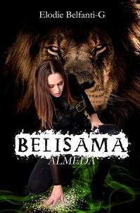 Elodie Belfanti-G - Belisama Almeda - Belisama Tome1.
