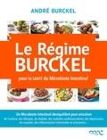 André Burckel - Le régime Burckel pour la santé du microbiote intestinal.