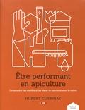 Hubert Guerriat - Etre performant en apiculture - Comprendre ses abeilles et les élever en harmonie avec la nature.