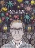 Une somme de souvenirs / Thomas Scotto, Annaviola Faresin | Scotto, Thomas (1974-....)