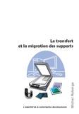 Michel Roberge - Le transfert et la migration des supports.