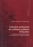 Jean-Marc Huguenin et Georges Solaux - Evaluation partenariale des politiques publiques d'éducation - L'expérience d'un dispositif d'évaluation du fonctionnement de l'enseignement primaire.