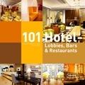 Corinna Kretschmar-Joehnk et Peter Joehnk - 101 Hotel - Lobbies, bars et restaurants..