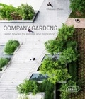 Chris Van Uffelen - Company Gardens - Green Spaces for Retreat and Inspiration.