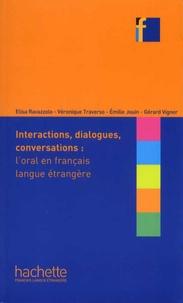Elisa Ravazzolo et Véronique Traverso - Interactions, dialogues, conversations : l'oral en français langue étrangère.