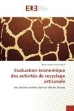 Blaise Neme - Evaluation économique des activités de recyclage artisanale.