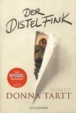Donna Tartt - Der Distelfink.