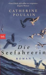 Catherine Poulain - Die Seefahrerin.